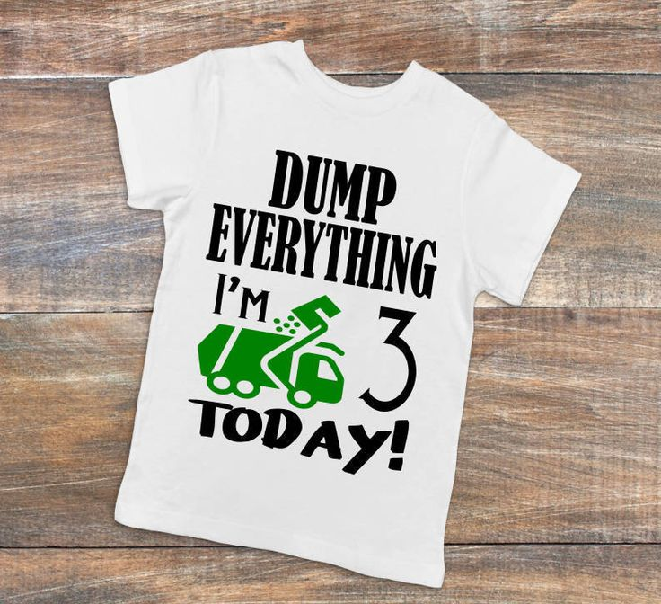 Customizable DUMP EVERYTHING, I'm 3 Today! Toddler Unique Birthday Tee Garbage Man, Garbage Trucks, Trash Day one-piece, bodysuit, creeper by DizzyBellDesigns on Etsy