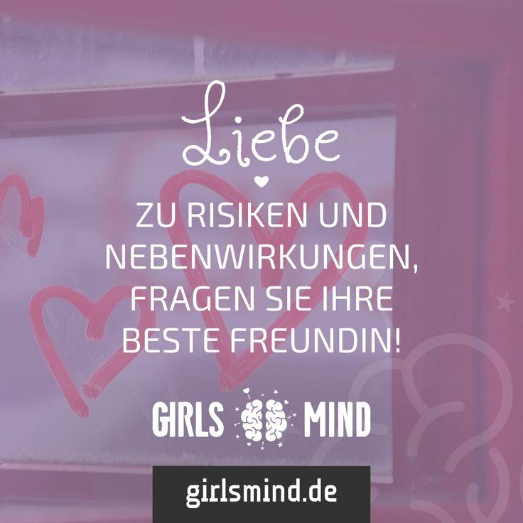 Ja es ist so eine Sache mit der LIebe … Mehr Sprüche auf: www.girlsmind.de #liebe #herzschmerz #sehnsucht #risiken #nebenwirkungen #beste #freundin #freundinnen #freundschaft