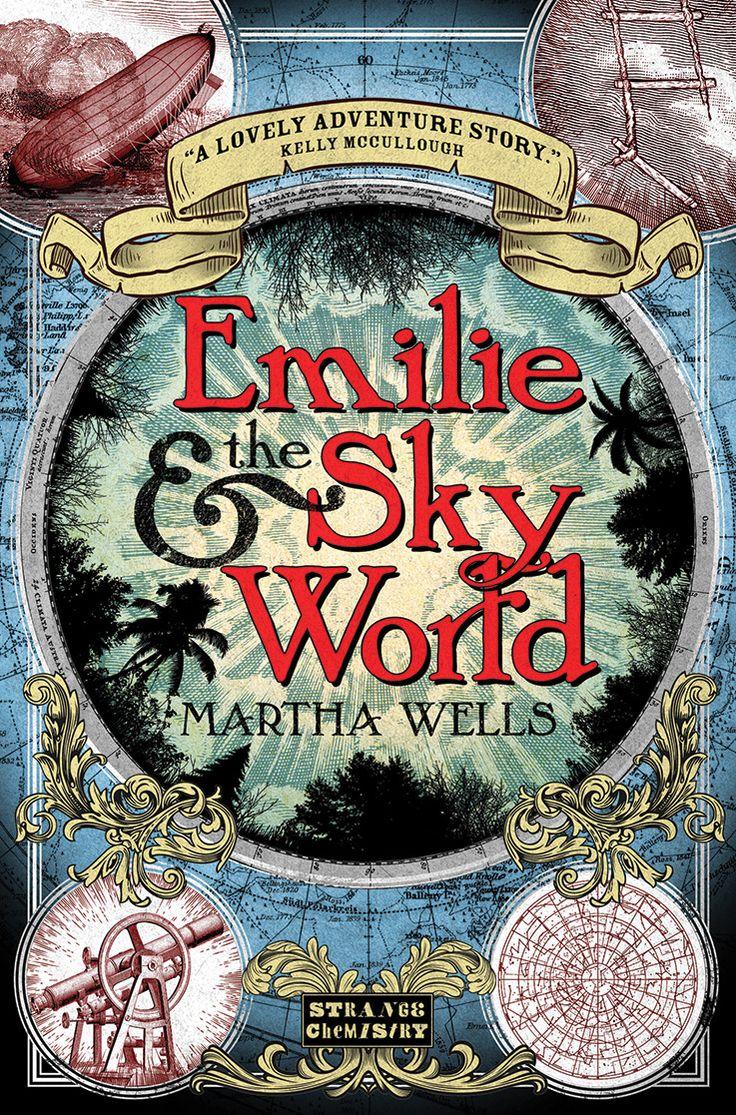 Cover Reveal: Emilie & The Sky World by Martha Wells | Strange Chemistry