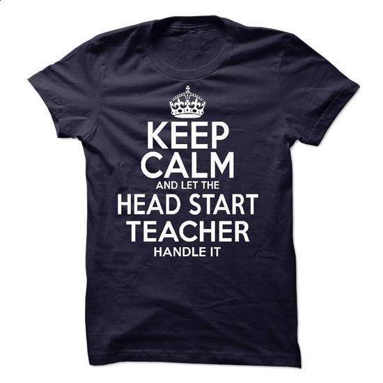 Head Start Teacher - #hoodies #mens hoodies. BUY NOW => https://www.sunfrog.com/LifeStyle/Head-Start-Teacher.html?60505