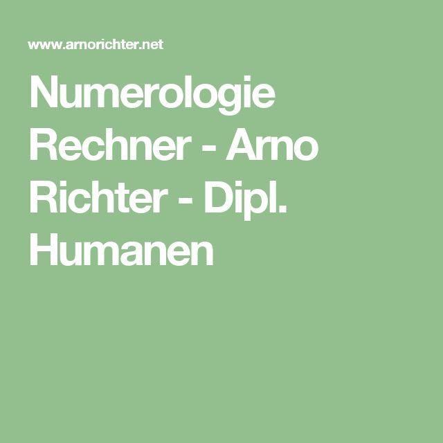 Numerologie Rechner - Arno Richter - Dipl. Humanen