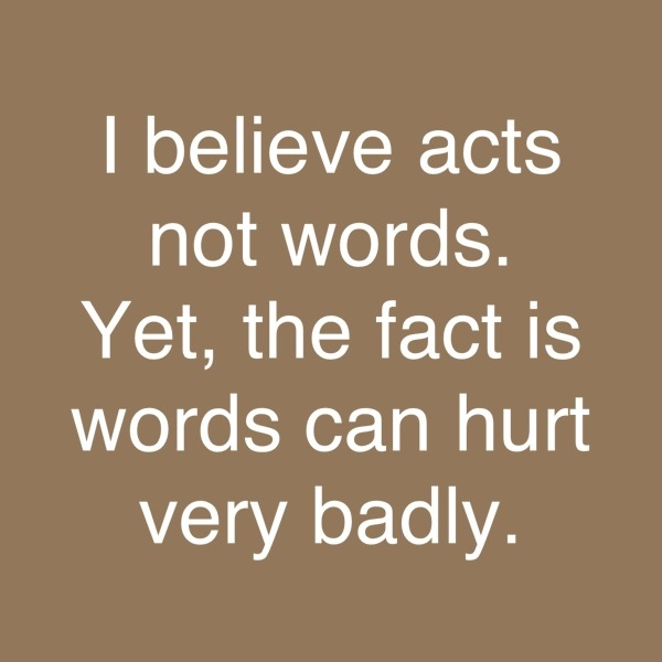 17 Best images about Words Can Hurt on Pinterest | Flaws ... |Words Can Hurt Quotes Sayings