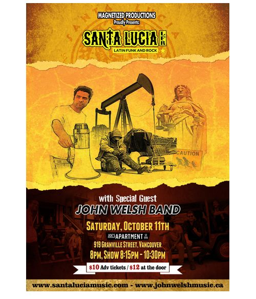 Magnetized Productions presents SANTA LUCIA LFR with Guest JOHN WELSH BAND OCT 11 JOE'S APARTMENT
