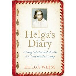 Helga's Diary: A Young Girl's Account of Life in a Concentration Camp $24.99