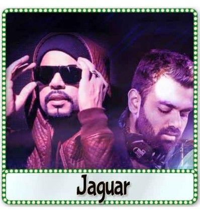 http://hindisongskaraoke.com/all-karaoke/3745-jaguar-punjabi-album-mp3-format.html   High quality MP3 karaoke track Jaguar from Punjabi Album and is sung by Sukhe, Bohemia and composed by Muzical Doctorz