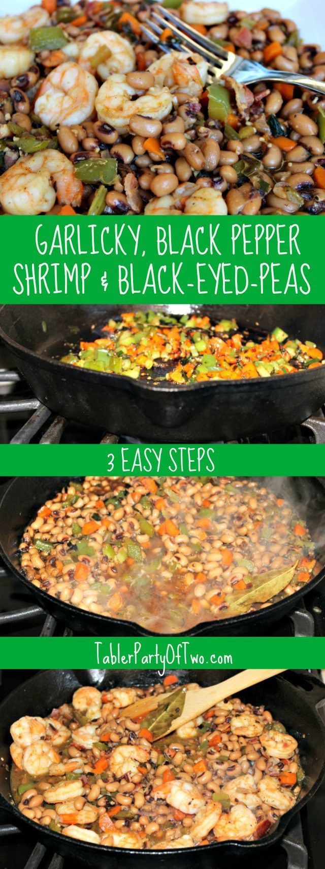 Shrimp and Black-Eyed-Peas, PERFECT for NEW YEAR'S DAY or anytime, for that matter! This recipe is easy to make and is definitely a crowd pleaser! TablerPartyofTwo.com