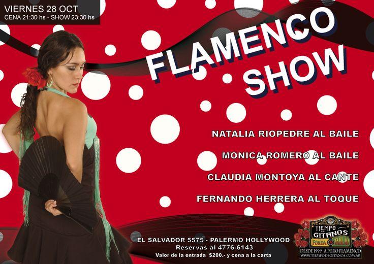 FLAMENCO CENA SHOW ESTA NOCHE!! Vení a disfrutar de una noche única!!! solo con reservas al 4776-6143. Los esperamos