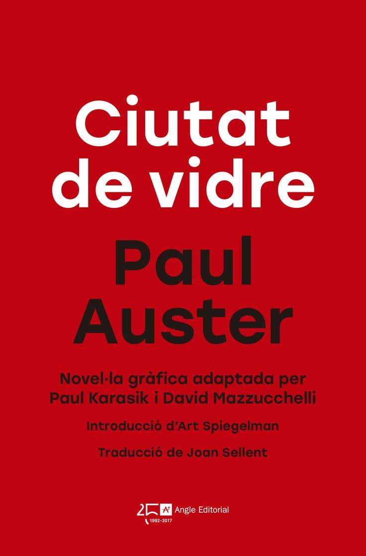 MARÇ-2018. Paul Karasik. Ciutat de vidre. C KAR. Literatura.