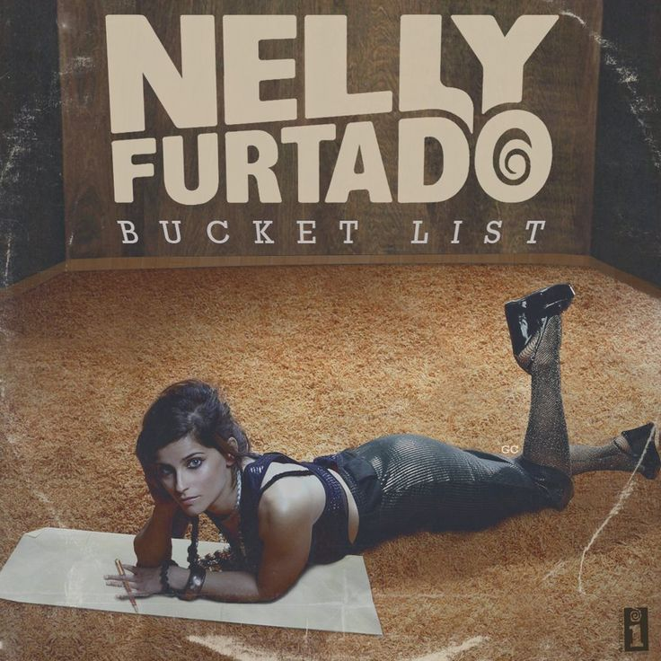 John's Music World: Song of the Day - Bucket List - Nelly Furtado