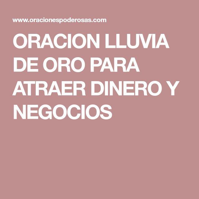 ORACION LLUVIA DE ORO PARA ATRAER DINERO Y NEGOCIOS
