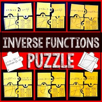 In this activity, students cut out 24 puzzle pieces to create 6 completed inverse functions puzzles. Each completed puzzle will have: 1 piece showing a function,1 piece showing the function's inverse, 1 piece showing the graphs of both functions and 1 piece showing tables of both functions.