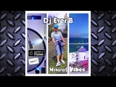 DJ Ever B (Liquid Dubstep and Electro) (λίστα αναπαραγωγής)