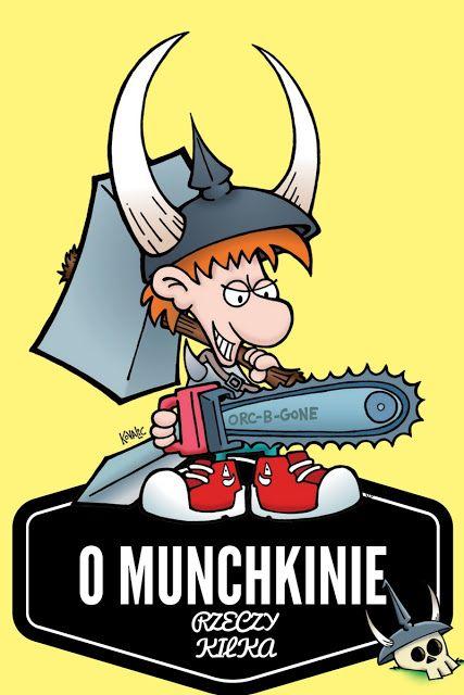 Oliwkowo-Kolorowo: O Munchkinie rzeczy kilka... i nie, nie jest to ra...