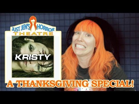 Kristy Movie Review by Just Jen! Thanksgiving Horror!