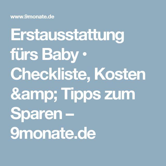 Erstausstattung fürs Baby • Checkliste, Kosten & Tipps zum Sparen – 9monate.de