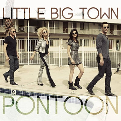 Pontoon - Little Big Town..... your boat...yummy ;+)