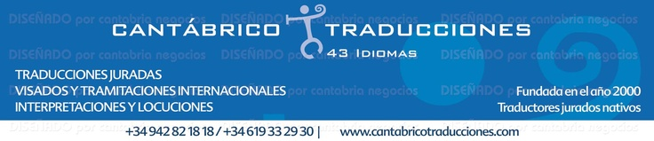 Traducciones, legalizaciones, visados, interpretaciones, locuciones, transcripciones... Expertos.   942821818 / 619332930  info@cantabricotraducciones.com  www.cantabricotraducciones.com  NUEVOS VÍDEOS EN YOUTUBE: http://www.youtube.com/user/TRADUCCIONJURADA35ID     LINKEDIN: http://es.linkedin.com/pub/traductor-jurado-de-franc%C3%A9s/54/a10/445      PINTEREST: http://pinterest.com/traductorjurado/    GOOGLE+: https://plus.google.com/118303837001047431172/about#118303837001047431172/about