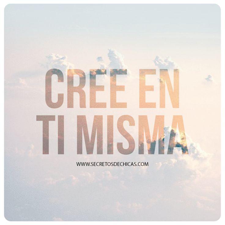 CREE EN TI MISMA
