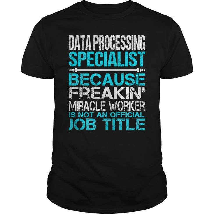 Awesome Tee For Data Processing Specialist T-Shirts, Hoodies. CHECK PRICE ==► https://www.sunfrog.com/LifeStyle/Awesome-Tee-For-Data-Processing-Specialist-123396483-Black-Guys.html?id=41382
