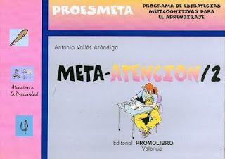 DE TODO UN POCO PARA LOS MAESTROS: Meta-Atencion/1-2