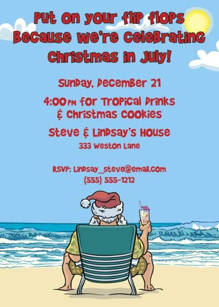 Christmas in July Invitation / Christmas in July. What a refresing thought.