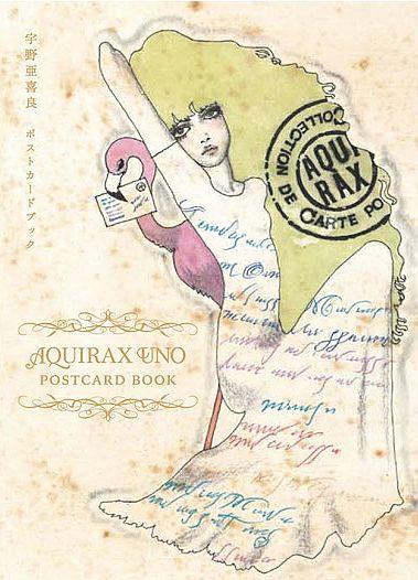AQUIRAX UNO POSTCARD BOOK  by Akira Uno / 宇野亜喜良