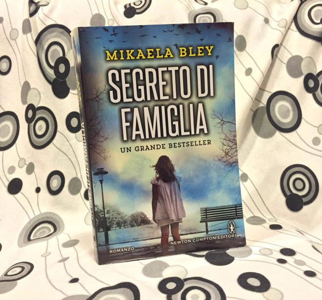 Segreto di famiglia di Mikaela Bley romanzo thriller di esordio. Le indagini della giornalista Ellen Tamm riguardo la scomparsa di Lycke, bambina di 8 anni.