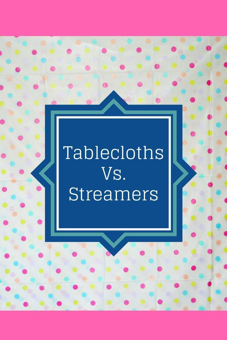 An experiment to see which is faster, plastic tablecloth decorations or streamers