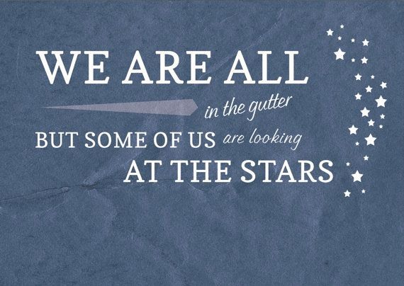 Oscar Wilde Quotes Looking At The Stars