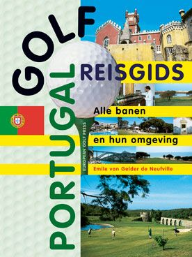 Emile van Gelder de Neufville: 'Golf Reisgids Portugal - Alle banen en hun omgeving' -Uitgegeven in 1996 door European Golf Press, Leiden – ISBN 9074622194–Boekomslagontwerp:ErikCox
