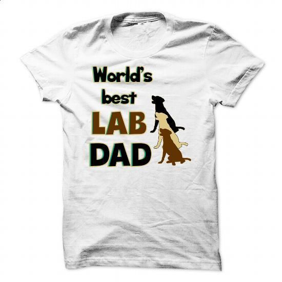 Worlds Best Lab Dad! For Labrador Daddies! - #pullover hoodie #zip hoodie. GET YOURS => https://www.sunfrog.com/Pets/Worlds-Best-Lab-Dad-For-Labrador-Daddies-White-Guys.html?60505