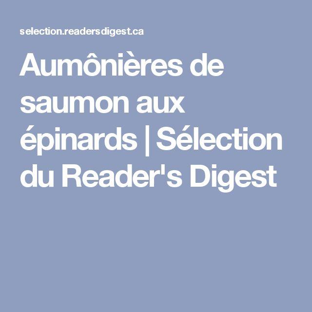 Aumônières de saumon aux épinards   Sélection du Reader's Digest