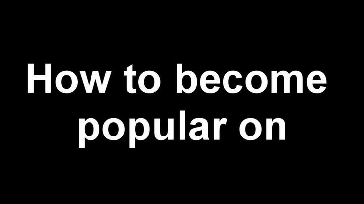 How to become popular on Instagram quickly