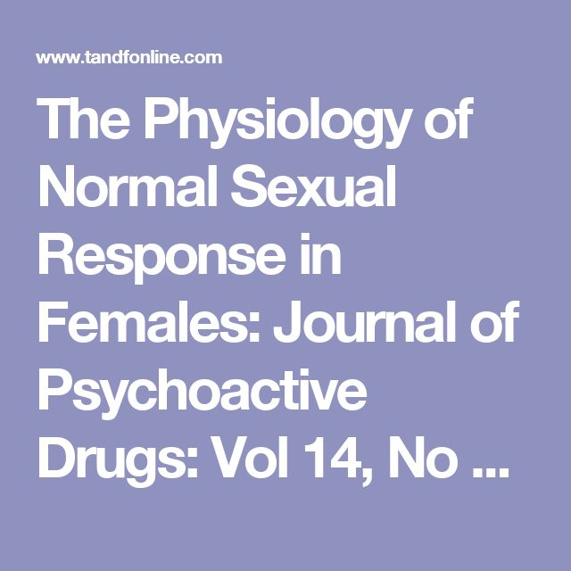 The Physiology of Normal Sexual Response in Females: Journal of Psychoactive Drugs: Vol 14, No 1-2