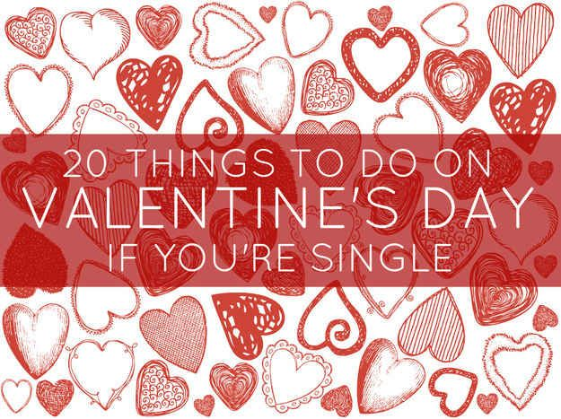 20 Things All Single People Should Do On Valentine's Day Hahahaaa instagram.
