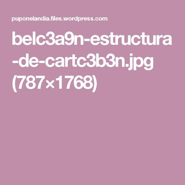 belc3a9n-estructura-de-cartc3b3n.jpg (787×1768)