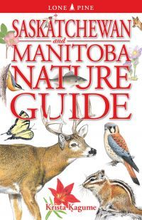 Saskatchewan and Manitoba nature guide
