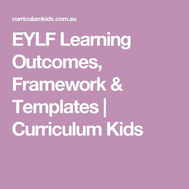 EYLF Learning Outcomes, Framework & Templates | Curriculum Kids
