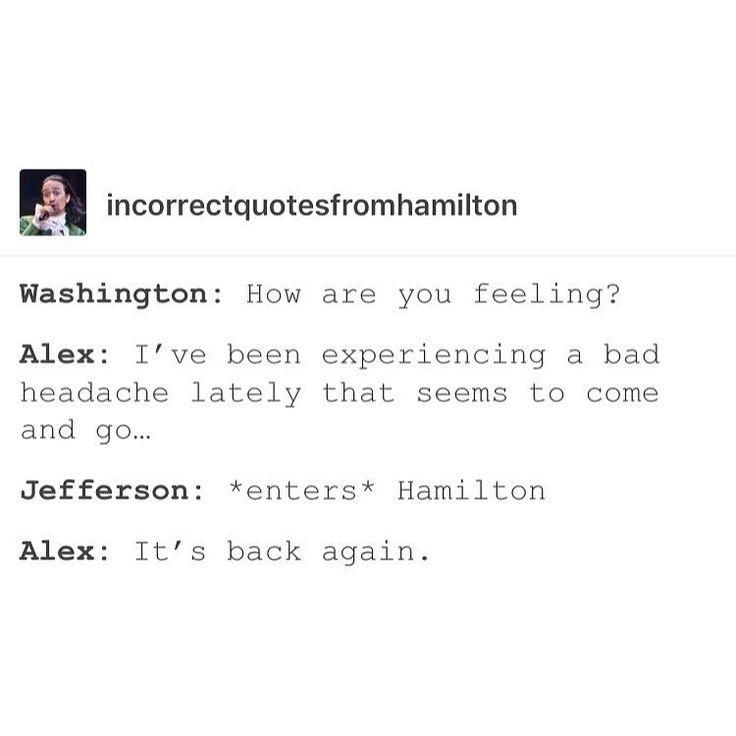 Jefferson is the cause of Hamilton's headache.