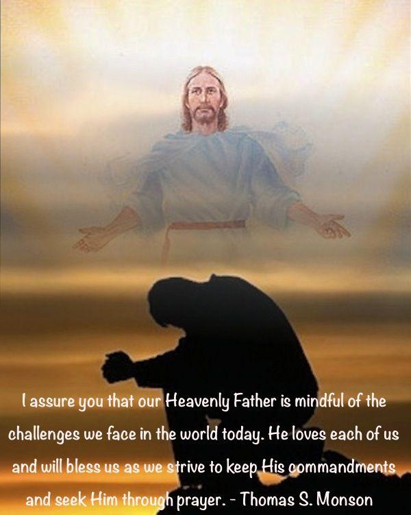 Heavenly Father Loves us | LDS Memes | Pinterest