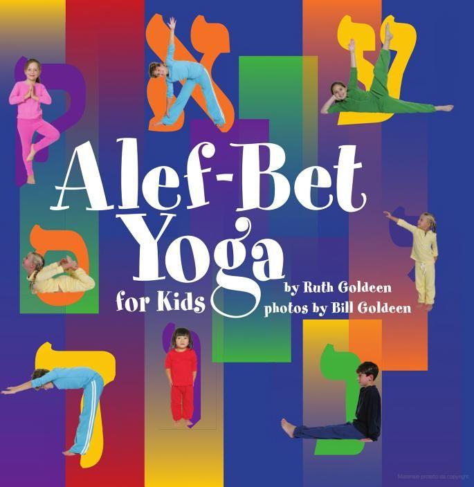 Best 68 libri ideas on pinterest book book markers and bookmarks alef bet yoga for kids bill goldeen ruth goldeen google libri fandeluxe Image collections