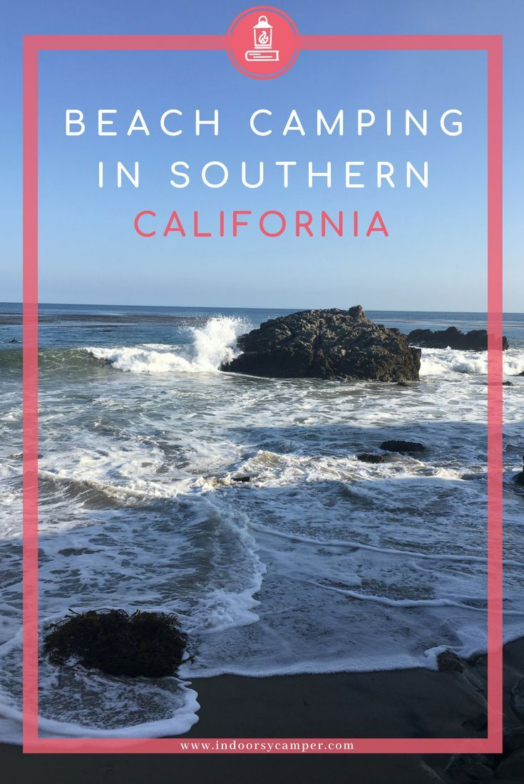 Next Time You Go Camping At The Beach Try Visiting A State Park California State Parks Are Great For Bea Southern California Camping Beach Camping Camping Usa