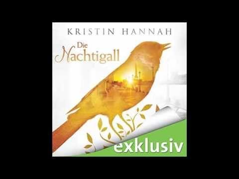 Kristin Hannah - Die Nachtigall - Hörbuch - YouTube