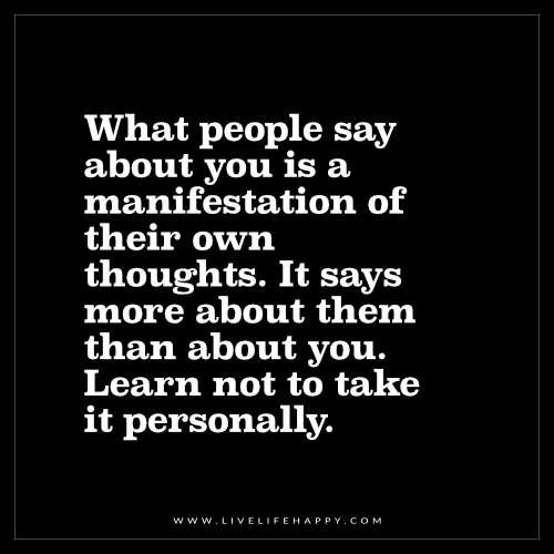What People Say About You Is a Manifestation