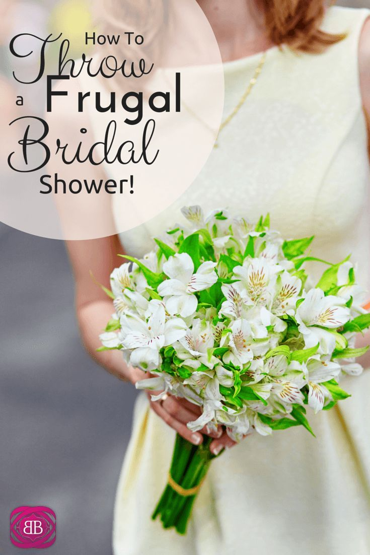 How To Throw A Frugal Bridal Shower