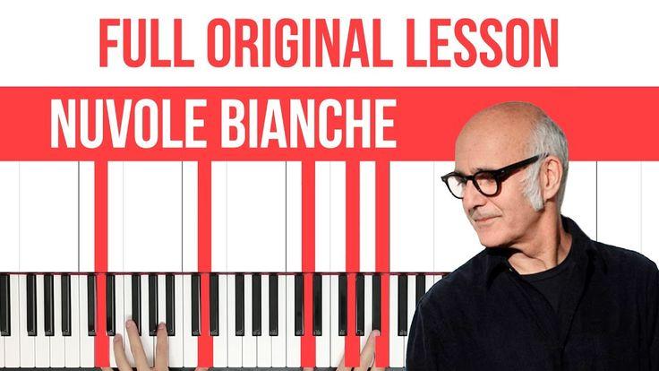 How To Play Nuvole Bianche Ludovico Einaudi Piano (FULL LESSON) ♫ ORIGINAL