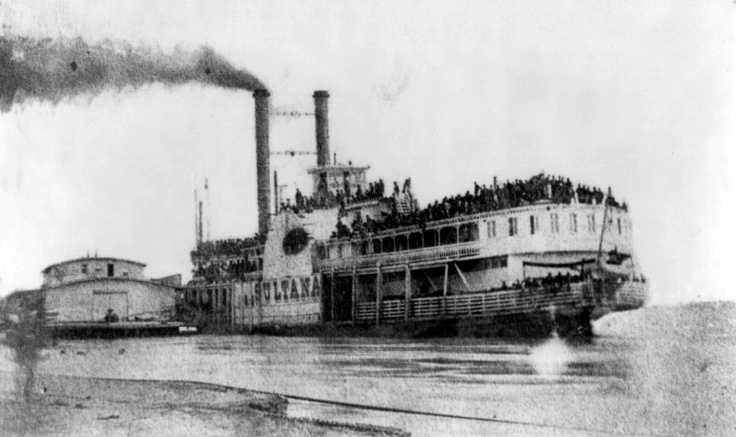 April 26, 1865: Sultana seen at Helena, Arkansas overloaded with returning Union soldiers. The next day her boilers exploded killing over 1,500 of those on board.    One of the worst maritime disasters in history and I'm sure only a hand-full of people know about it. History is important folks.    Amen.