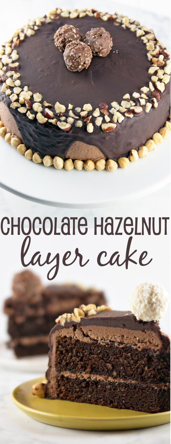 Chocolate Hazelnut Cake: two layers of rich chocolate cake, sandwiched between…