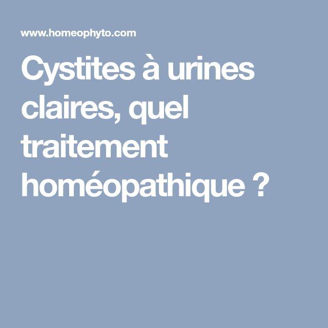 Cystites à urines claires, quel traitement homéopathique ?