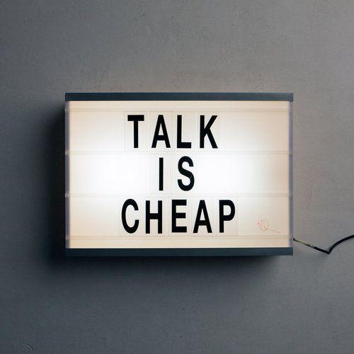 Hablar es barato.